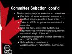 committee selection cont d