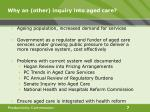 why an other inquiry into aged care