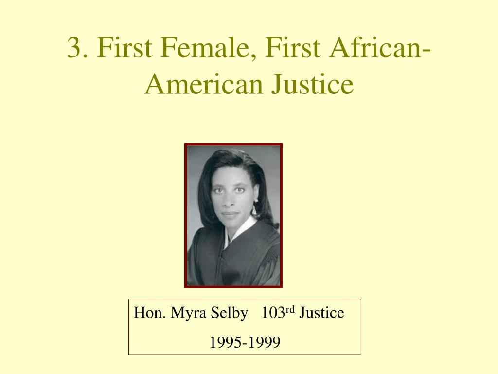 3. First Female, First African-American Justice