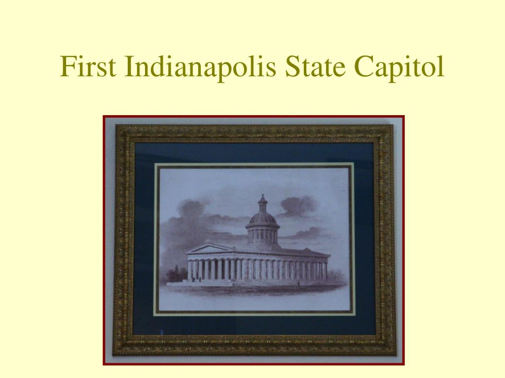 First Indianapolis State Capitol
