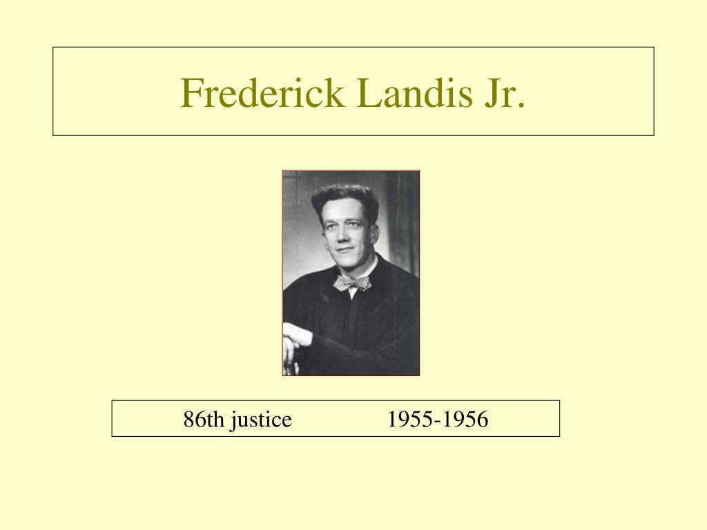 Frederick Landis Jr.