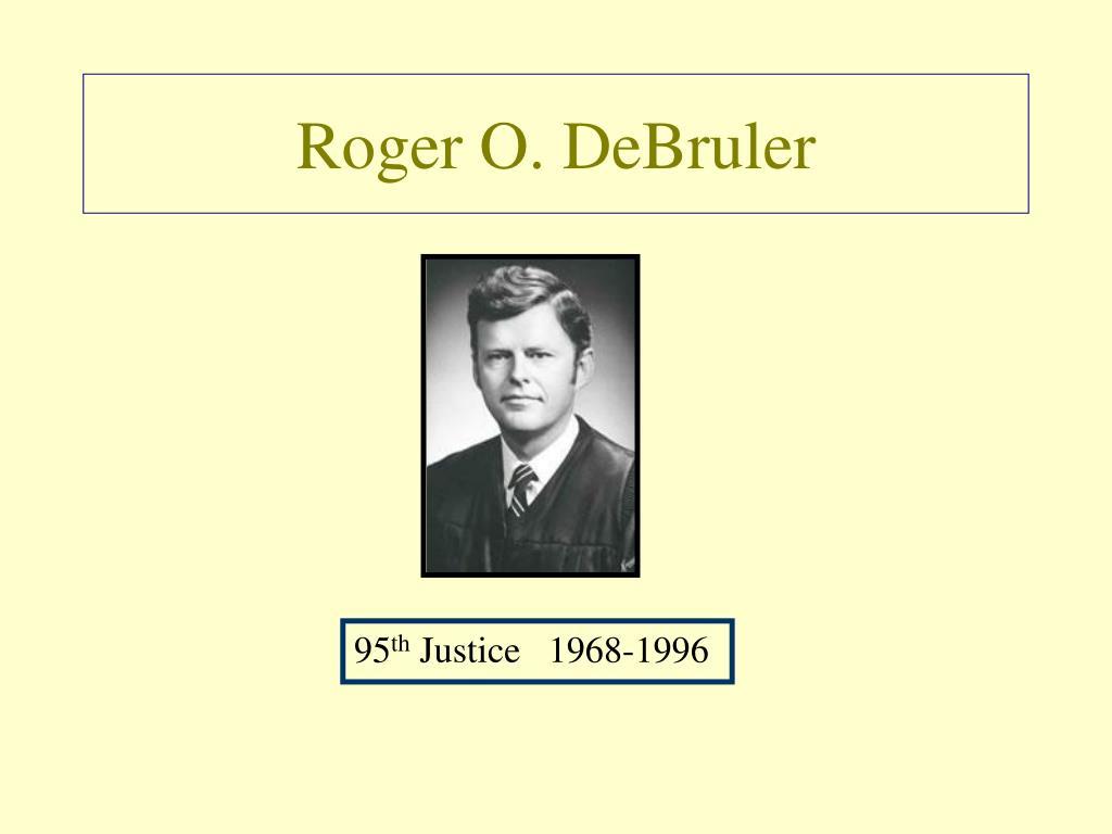 Roger O. DeBruler