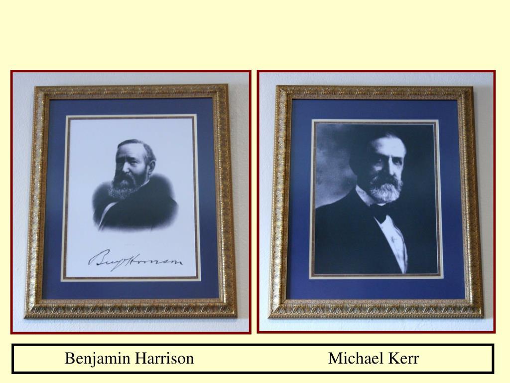 Benjamin Harrison Michael Kerr