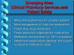 emerging aims clinical pharmacy services and patient safety