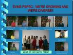 evms pspsc we re growing and we re diverse
