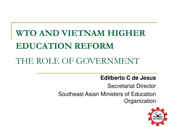 wto and vietnam higher education reform the role of government n.