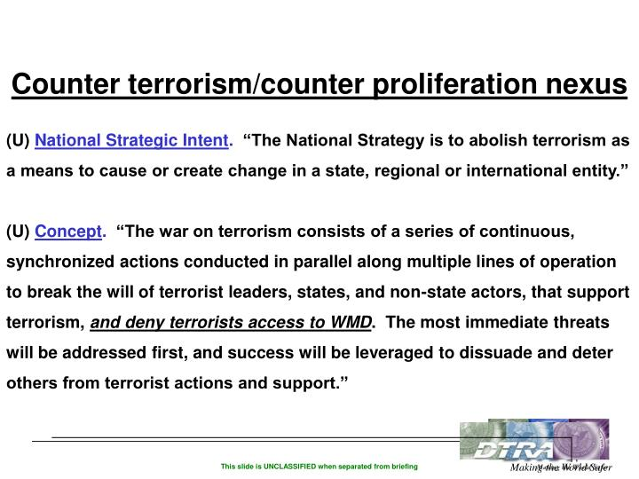 Counter terrorism/counter proliferation nexus
