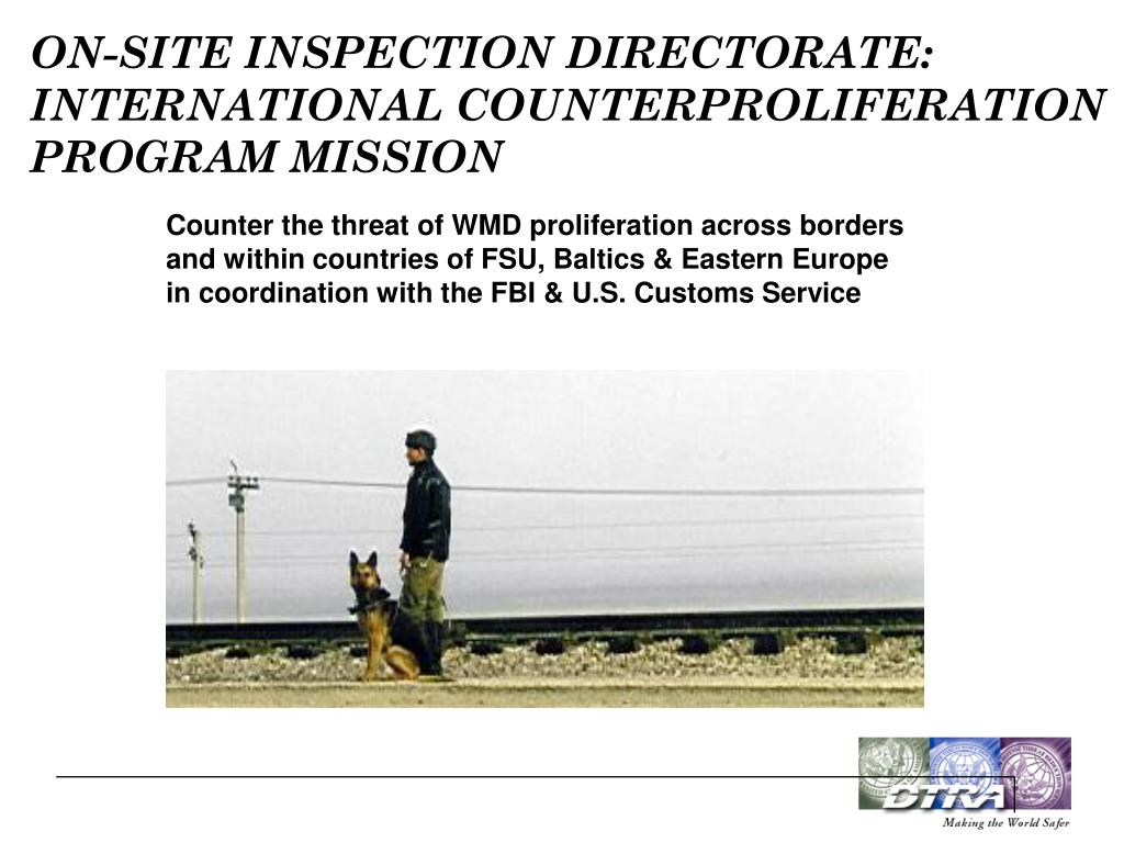ON-SITE INSPECTION DIRECTORATE: