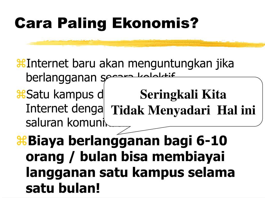 Cara Paling Ekonomis?
