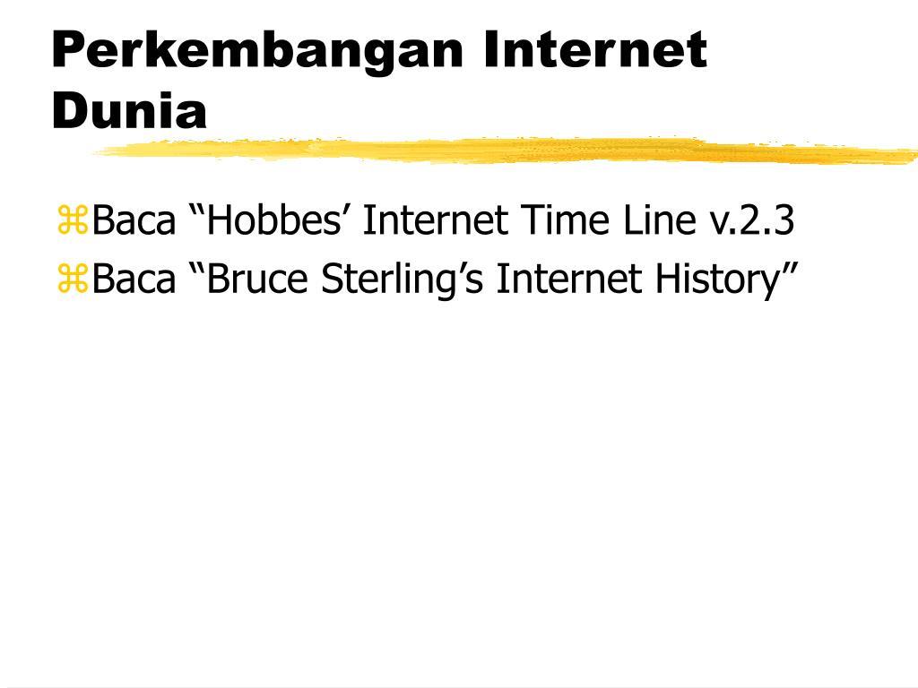 Perkembangan Internet Dunia