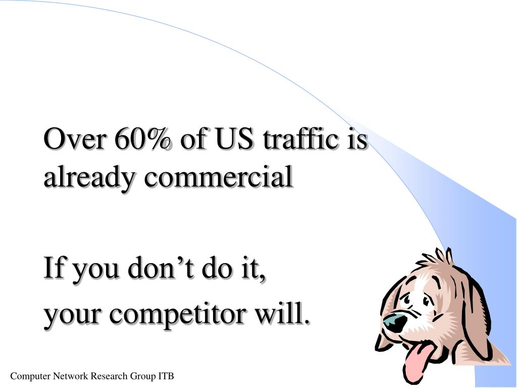 Over 60% of US traffic is already commercial