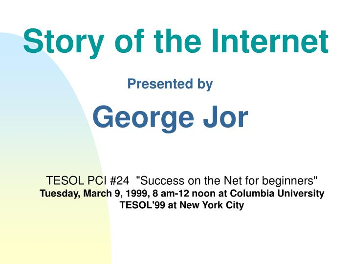 Story of the internet