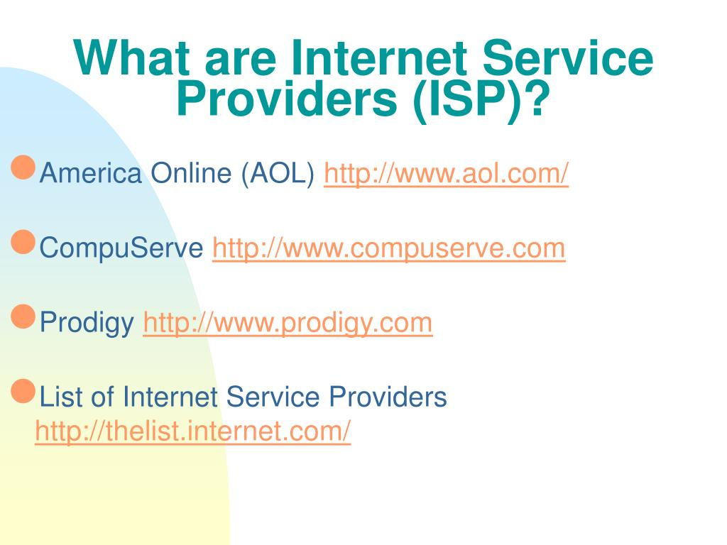 What are Internet Service Providers (ISP)?