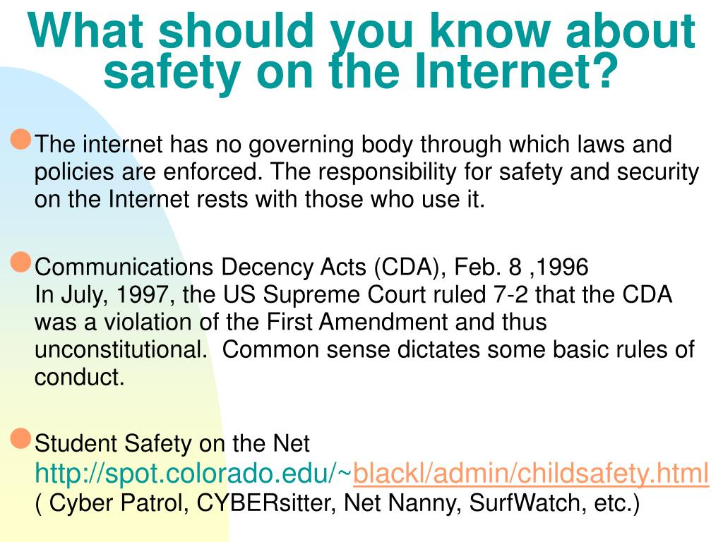 What should you know about safety on the Internet?