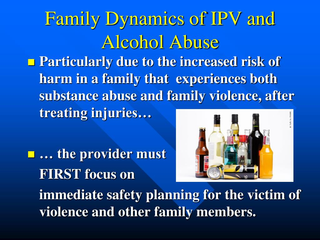 substance abuse and intimate partner violence Safety and sobriety manual best practices in domestic violence and substance abuse january 2005 approximately half the men who batter their female partners have substance abuse problems in one large treatment center in chicago, which has been doing screening since 1997, a consistent pattern has emerged: 70.
