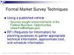 formal market survey techniques