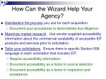how can the wizard help your agency