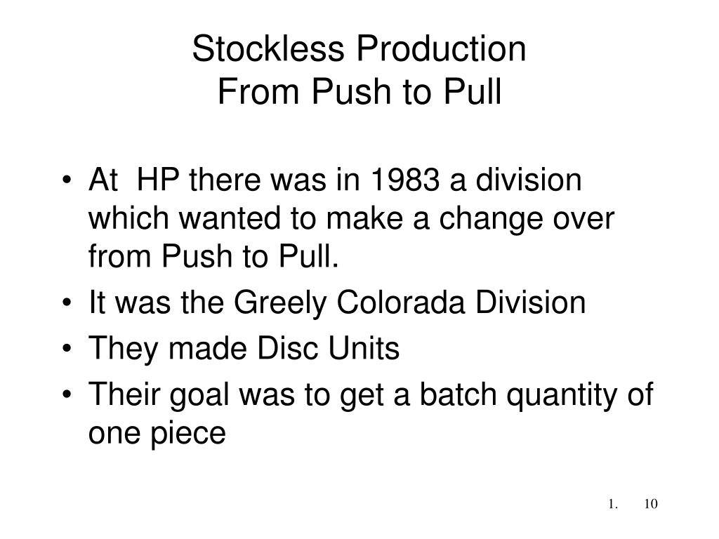 Stockless Production
