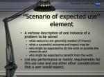 scenario of expected use element
