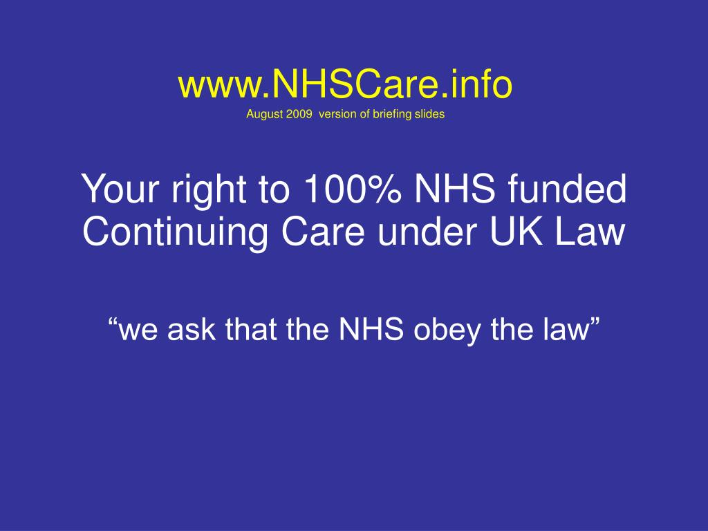 www nhscare info august 2009 version of briefing slides