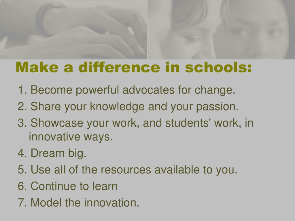 Make a difference in schools: