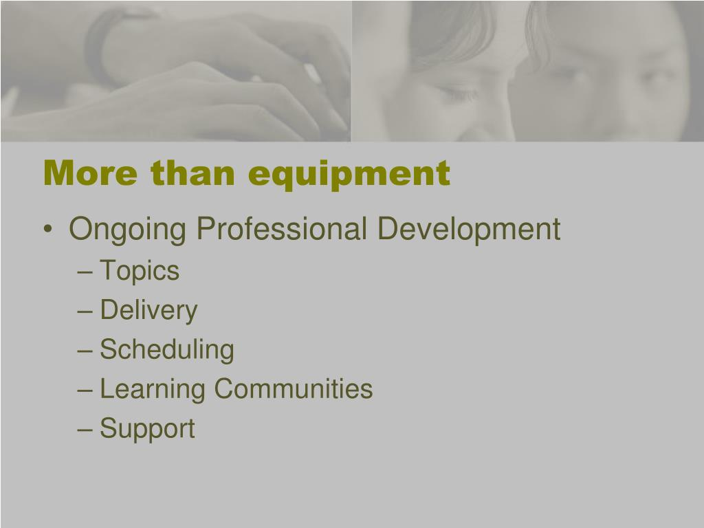 More than equipment