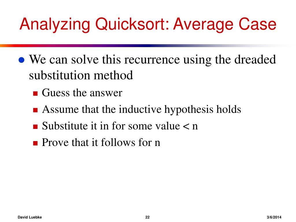 Analyzing Quicksort: Average Case