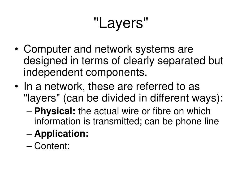 """""""Layers"""""""