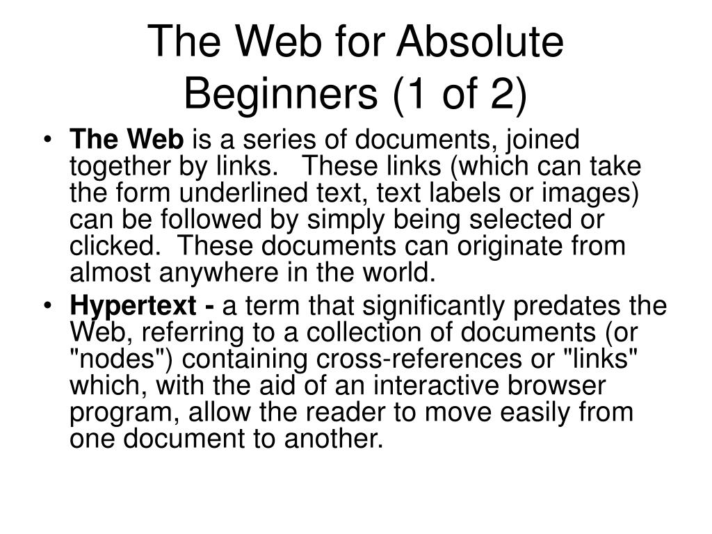 The Web for Absolute  Beginners (1 of 2)
