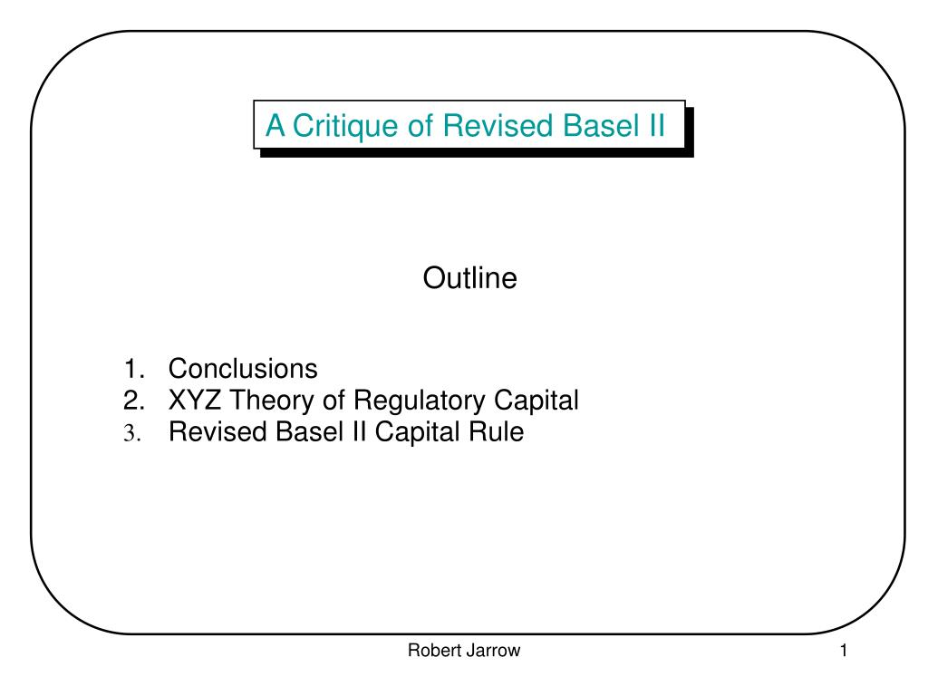 a critique of revised basel ii l.