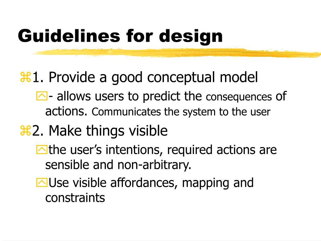 Guidelines for design