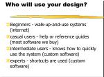who will use your design