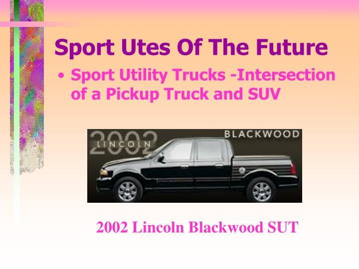 Sport utes of the future