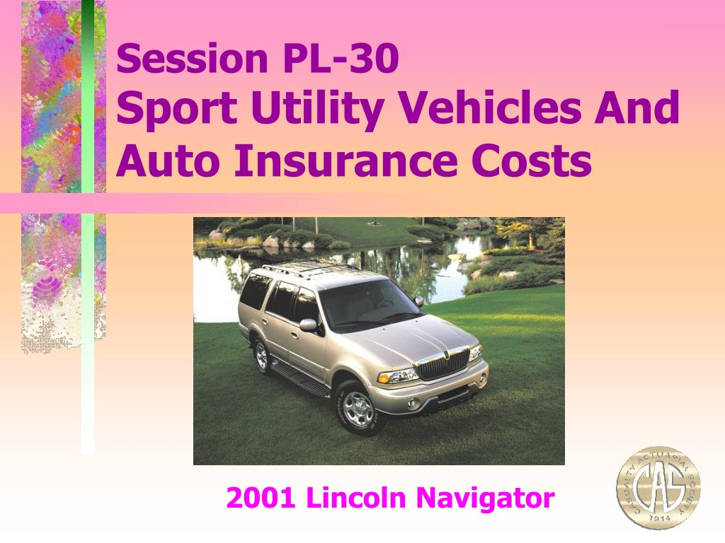 sport utility vehicles and auto insurance costs l.