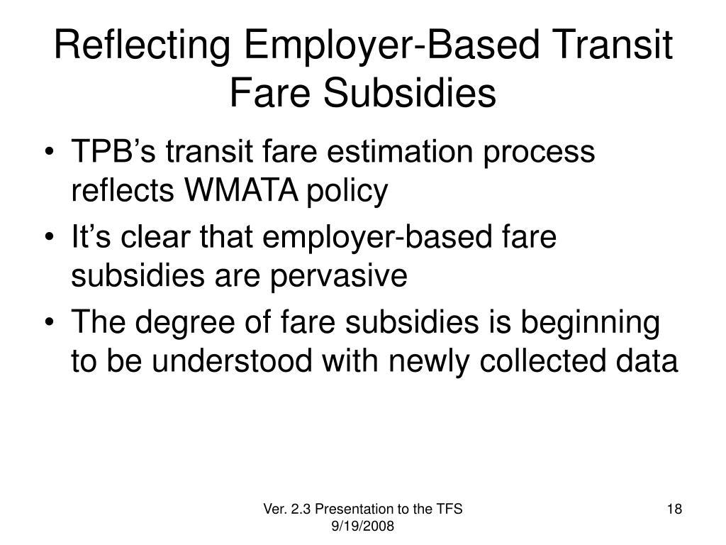 Reflecting Employer-Based Transit Fare Subsidies