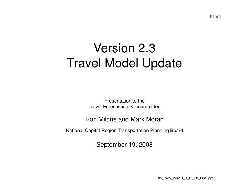 version 2 3 travel model update l.