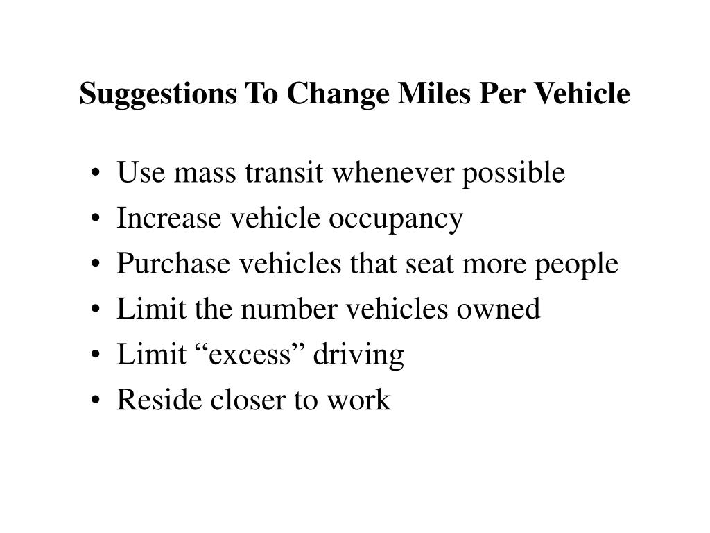 Suggestions To Change Miles Per Vehicle
