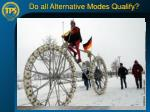 do all alternative modes qualify