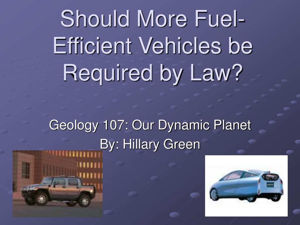 should more fuel efficient vehicles be required by law l.