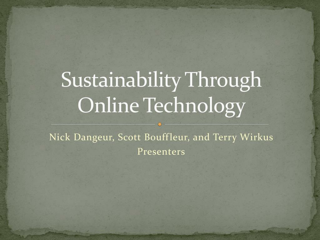 sustainability through online technology l.