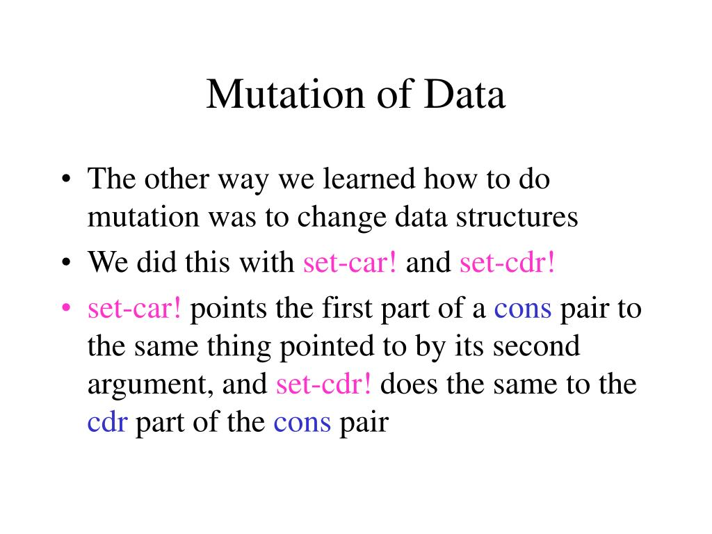 Mutation of Data