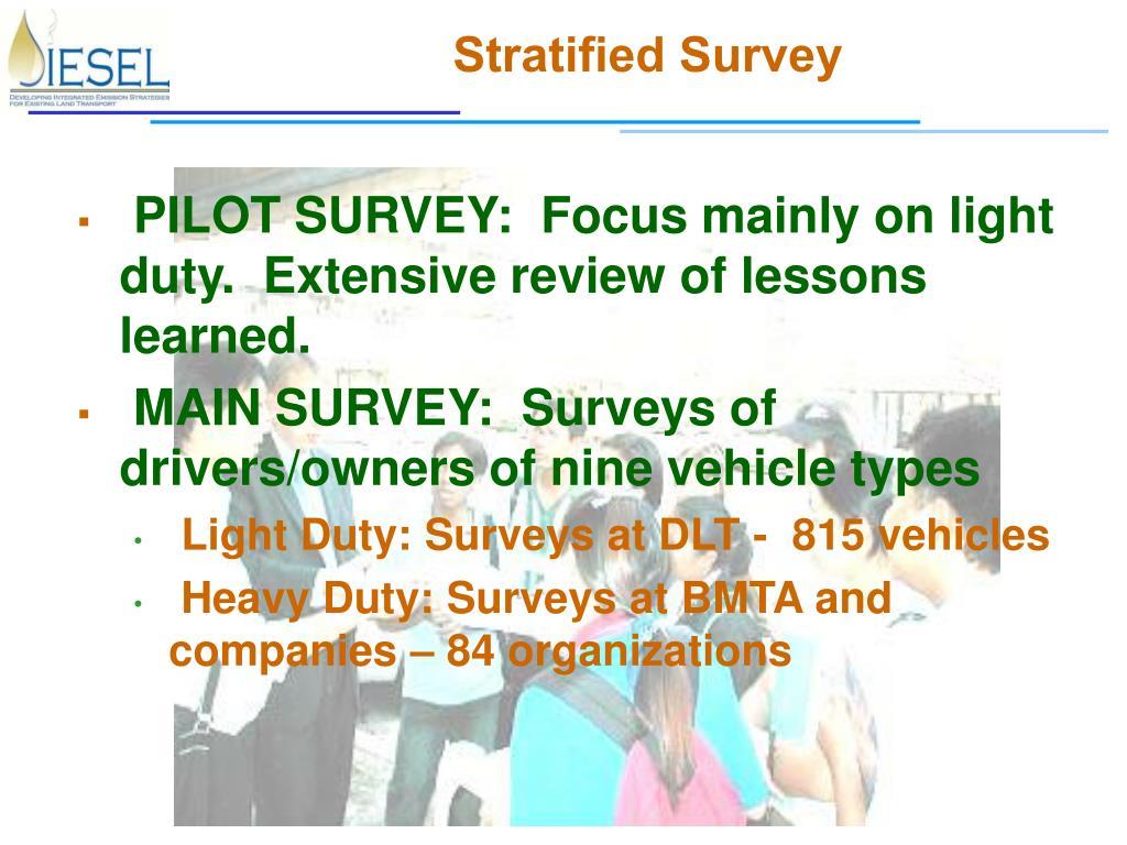 Stratified Survey