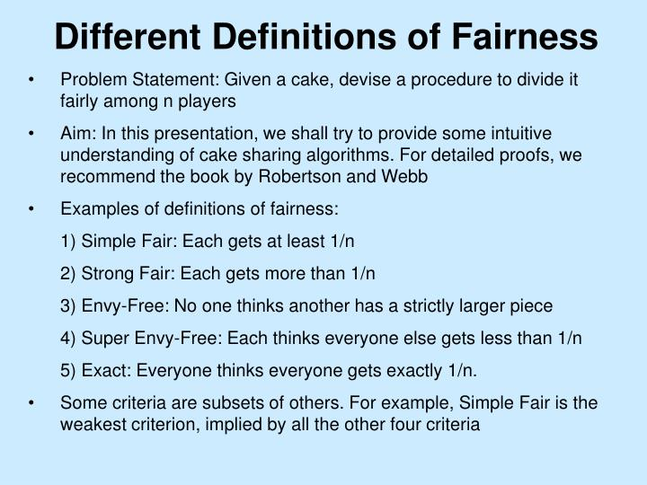 Different Definitions of Fairness