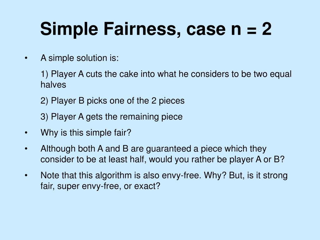 Simple Fairness, case n = 2