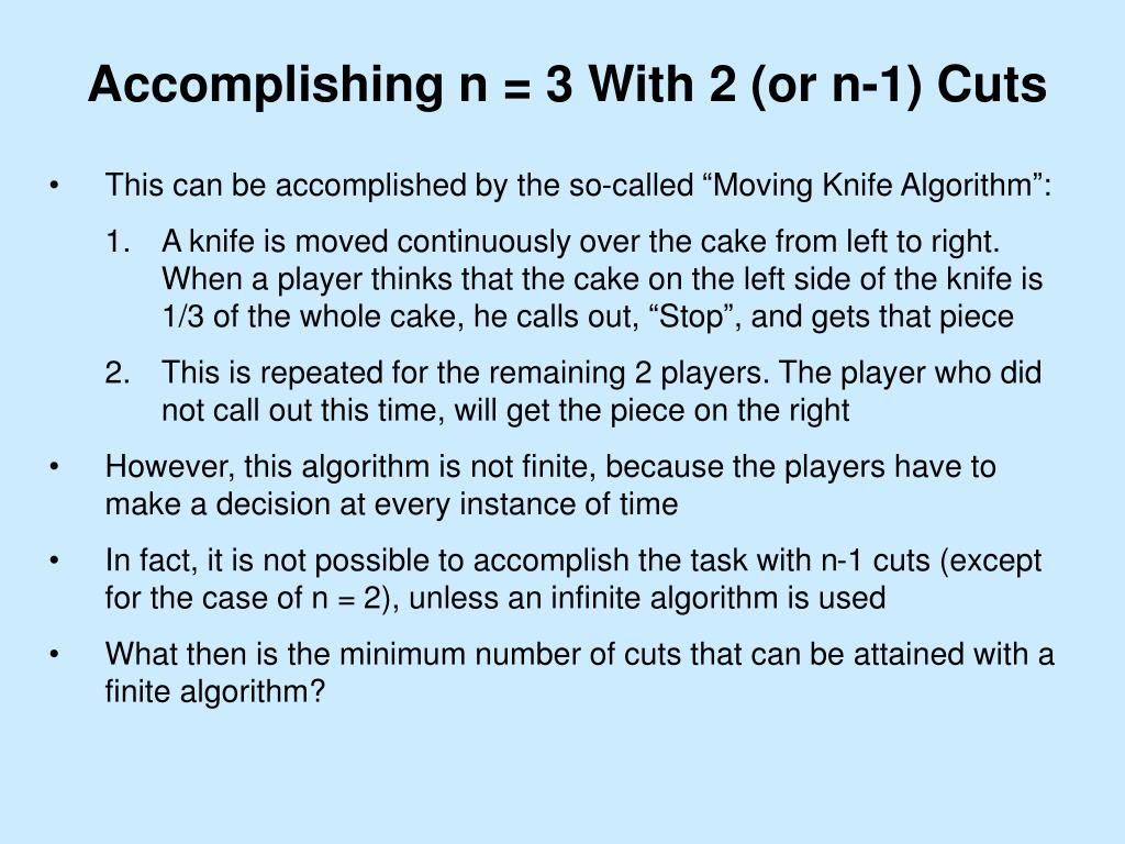Accomplishing n = 3 With 2 (or n-1) Cuts