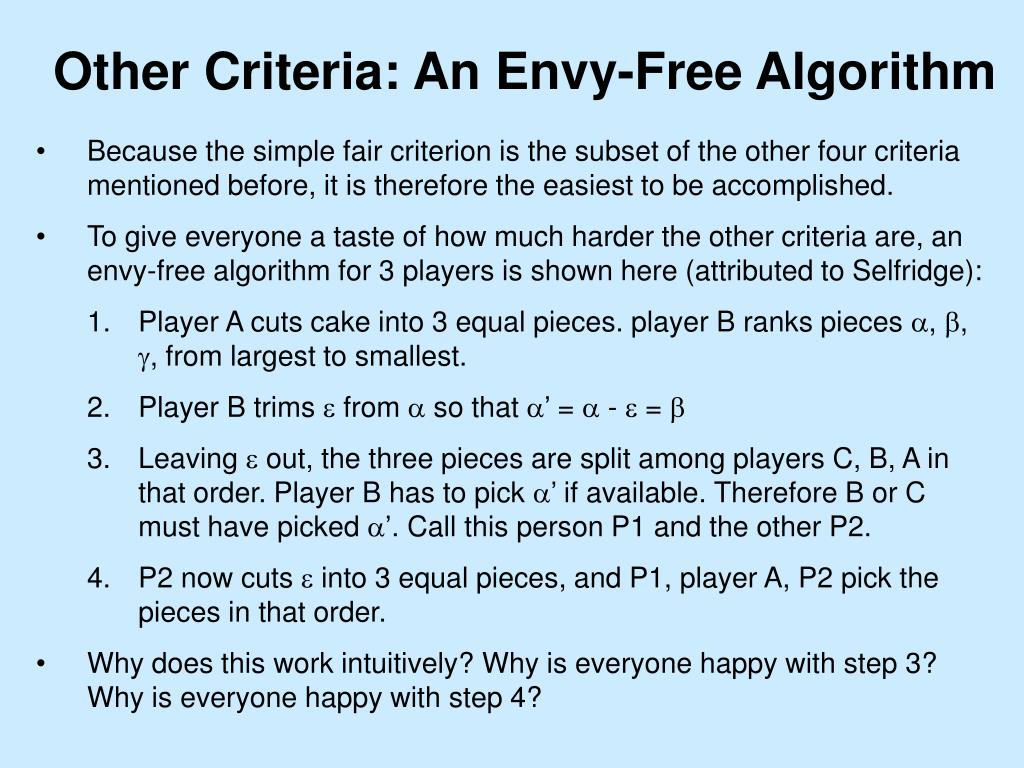 Other Criteria: An Envy-Free Algorithm