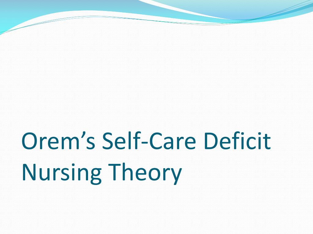 implications of self care deficit Self-care deficit (eating, drinking, personal hygiene) related to changes in the process of thinking imbalanced nutrition: less than body requirements related to inadequate intake, changes in thinking process.
