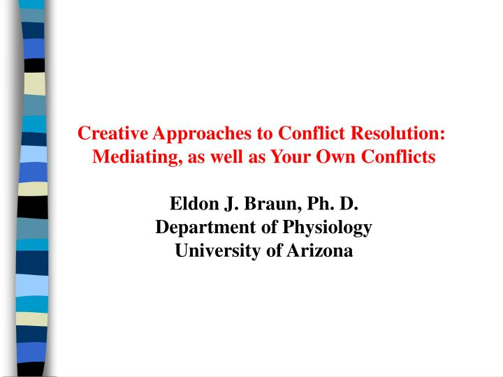 Creative Approaches to Conflict Resolution: