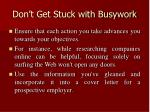 don t get stuck with busywork
