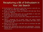 recapturing a bit of enthusiasm in your job search